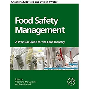 Food Safety Management: Chapter 14. Bottled and Drinking Water