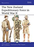 The New Zealand Expeditionary Force in World War II (Men-at-Arms)