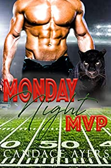 Monday Night MVP by [Ayers, Candace]