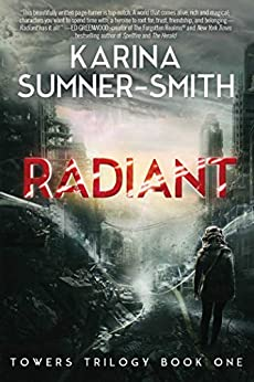 Radiant Towers Trilogy Book One ebook