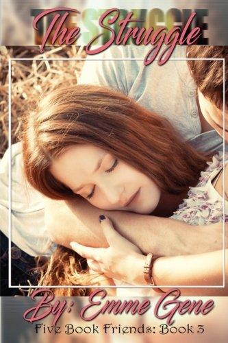The Struggle (Five Book Friends) (Volume 3)