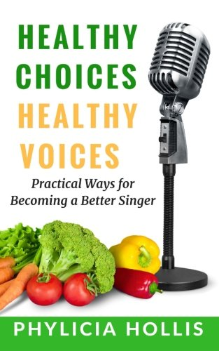healthy-choices-healthy-voices-practical-ways-for-becoming-a-better-singer