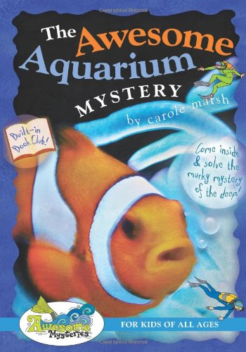 Download The Awesome Aquarium Mystery (Awesome Mysteries) pdf epub