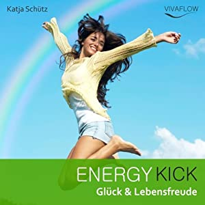 Energy Kick Hörbuch