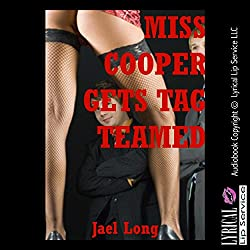 Miss Cooper Gets Tag Teamed: A Teacher/Student Double Penetration Erotica Story