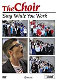 Choir: Sing While You Work: Season 1 [DVD] [Import]