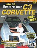 How to Restore Your Corvette, Walt Thurn, 1613250371