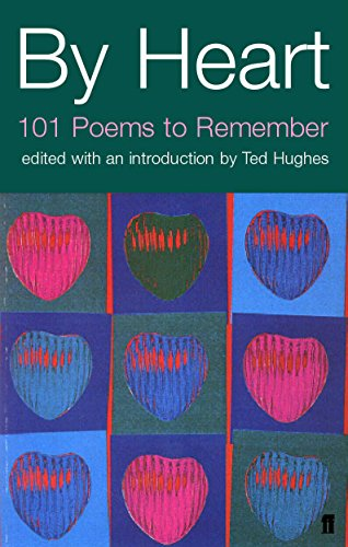 By Heart: 101 Poems and How to Remember Them (Faber Poetry)