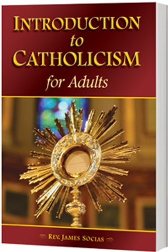 Introduction to Catholicism for Adults (Paperback)