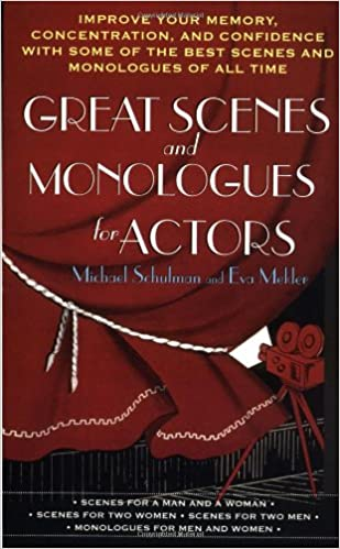 Improve Your Memory Great Scenes and Monologues for Actors Concentration /& Confidence with Some of the Best Scenes and Monologues of All Time