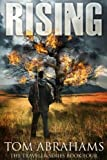 Rising: A Post Apocalyptic/Dystopian Adventure
