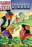 The Three Giants (Classics Illustrated Junior, 569)
