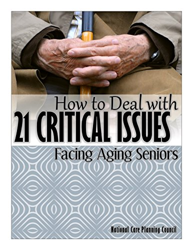 How to Deal with 21 Critical Issues Facing Aging Seniors Pdf