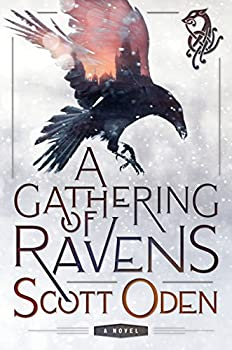 A Gathering of Ravens by Scott Oden fantasy book reviews