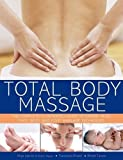 img - for Total Body Massage: The complete illustrated guide to expert head, face, body and foot massage techniques by Nitya Lacroix (2014-06-07) book / textbook / text book