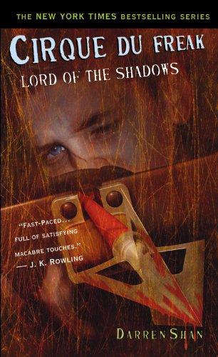 Read Online Lord of the Shadows (Cirque Du Freak: Saga of Darren Shan, Book 11) PDF