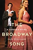 img - for The Broadway Song: A Singer's Guide book / textbook / text book