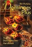 Dominoes Plus, Bill Perkins, 0595205763