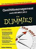 Qualitätsmanagement nach ISO 9001:2015 für Dummies