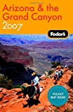 Arizona and the Grand Canyon 2008, Fodor's Travel Publications, Inc. Staff, 1400017068