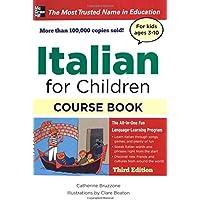 Italian for Children, Third Edition (Book & CDs)