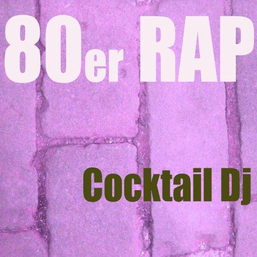 80er rap - Hip 80 Hop