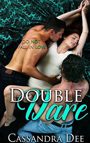 Double Dare:  A Fake Fiancee MMF Romance by [Dee, Cassandra]