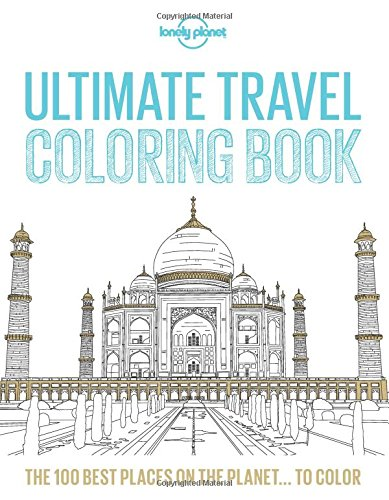 Ultimate Travel Coloring Book (Lonely Planet) cover