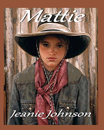 Mattie by [Johnson, Jeanie P.]