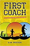 First Coach, D. M. Peyton, 184730138X