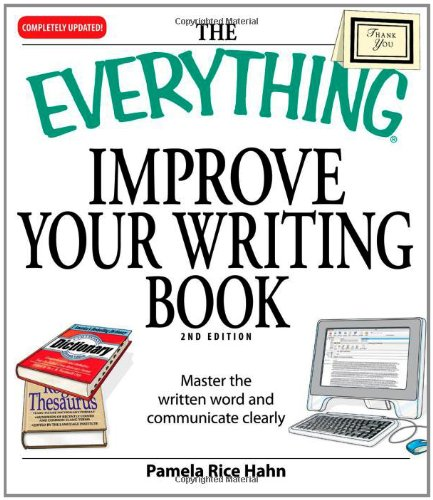 The Everything Improve Your Writing Book: Master the written word and communicate clearly