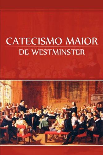 Resultado de imagem para catecismo de westminster