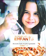 Les 200 plats préférés des enfants par Emma Jane Frost