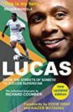 img - for Lucas from Soweto to Soccer Superstar book / textbook / text book