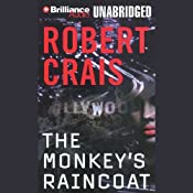 The Monkey's Raincoat: An Elvis Cole - Joe Pike Novel, Book 1 | Robert Crais