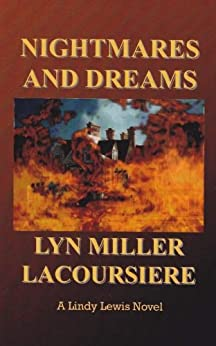 Nightmares and Dreams by [Miller Lacoursiere, Lyn]