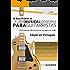 O Guia Prático de Teoria Musical Moderna para Guitarristas: Edição em Português