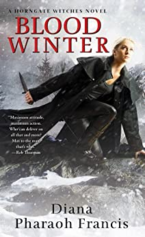 Blood Winter (A Horngate Witches Series Book 4) by [Francis, Diana Pharaoh]
