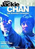 100 Per Cent Jackie Chan: The Essential Companion by Richard Cooper (Editor), Mike Leeder (Editor), Jackie Chan (Introduction) (21-Jun-2002) Paperback