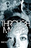 img - for Through My Eyes book / textbook / text book