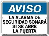 Vestil Spanish Notice Sign SI-N-51, Security Alarm Will Sound If Door is Opened, LA ALARMA DE SEGURIDAD SONARÁ SI SE ABRE LA PUERTA