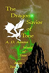The Dragon Savior of Tone: World of Tone: Book 2 (English Edition)
