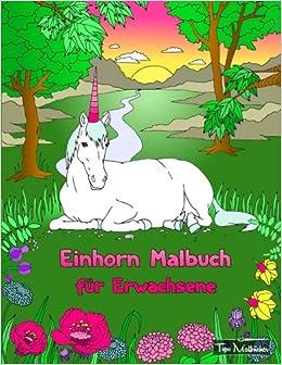 Einhorn Malbuch Für Erwachsene Bonus Kostenlose Einhorn