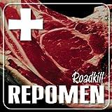 Roadkill by Repomen (2010-02-02)