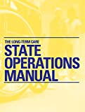 Long-Term Care State Operations Manual, None, 1556451814