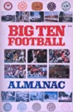 Big Ten Football Almanac, J. Elliott, 0130762245
