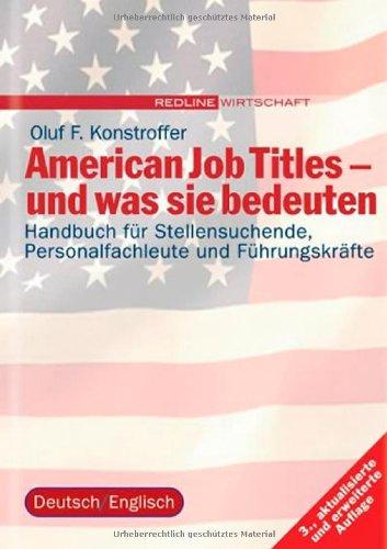 American Job Titles - und was sie bedeuten (Redline Wirtschaft bei ueberreuter) Gebundenes Buch – 1. Oktober 2004 Oluf F Konstroffer 3636011014 MAK_GD_9783636011015 Wirtschaft International