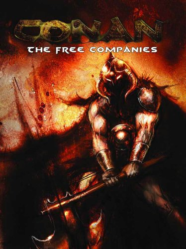 Conan: The Free Companies (Conan Roelplaying Game RPG)