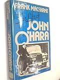 The Life of John O'Hara, Frank MacShane, 0525137203