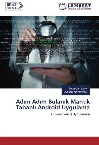 Download Adım Adım Bulanık Mantık Tabanlı Android Uygulama: Güvenli Sürüş Uygulaması (Turkish Edition) pdf epub